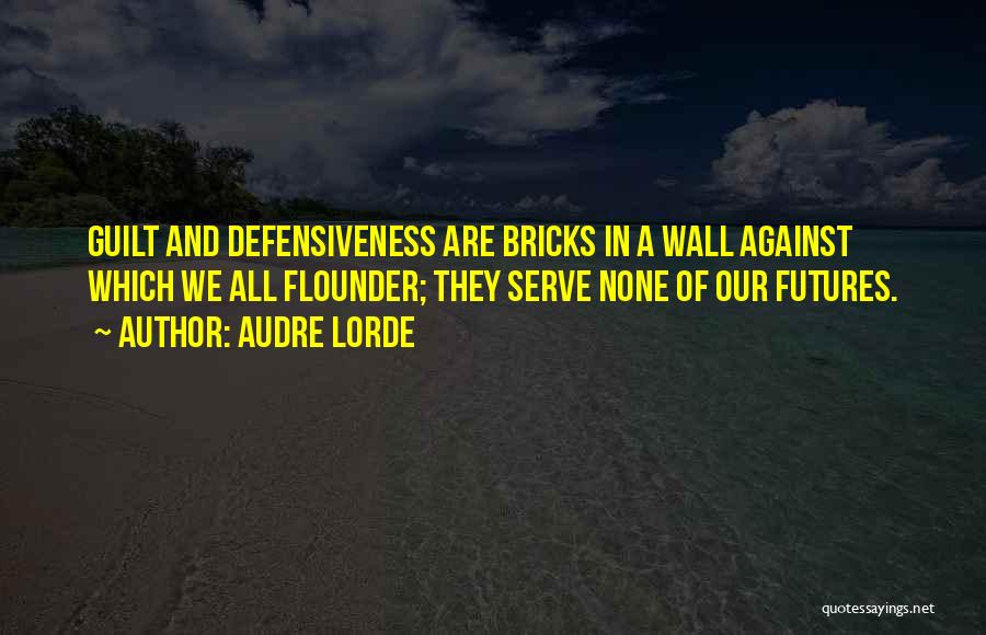 Flounder Quotes By Audre Lorde