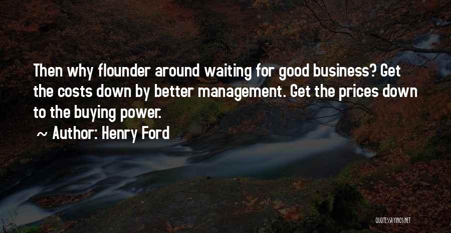 Flounder Quotes By Henry Ford