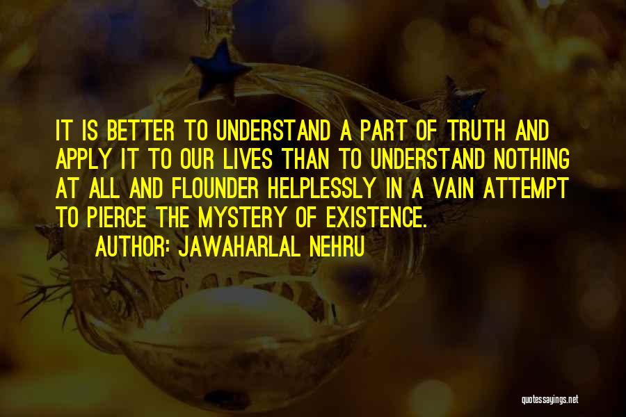Flounder Quotes By Jawaharlal Nehru