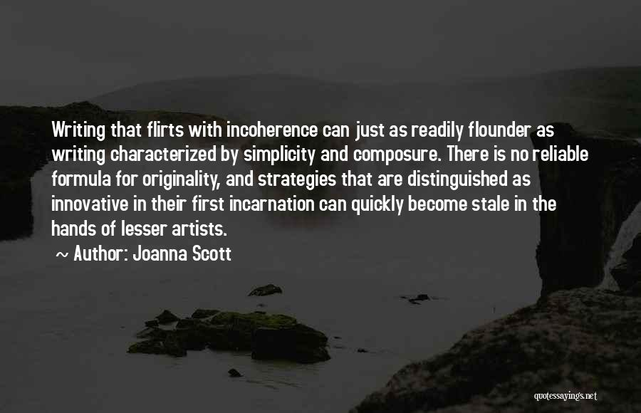 Flounder Quotes By Joanna Scott