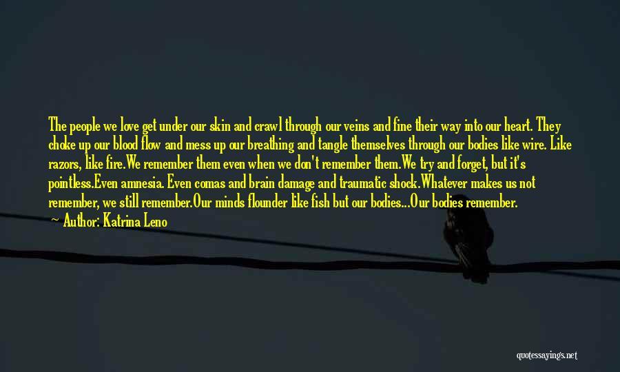 Flounder Quotes By Katrina Leno