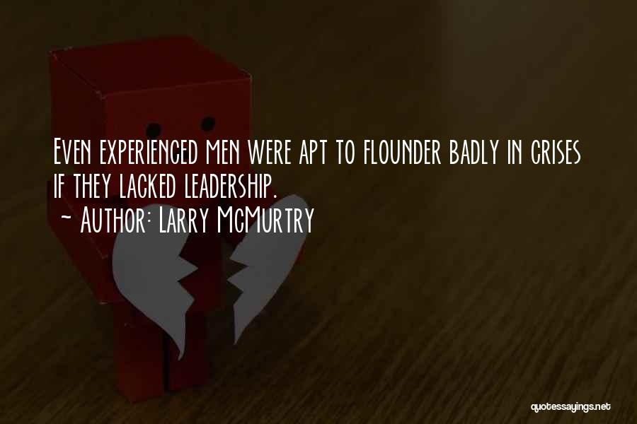 Flounder Quotes By Larry McMurtry