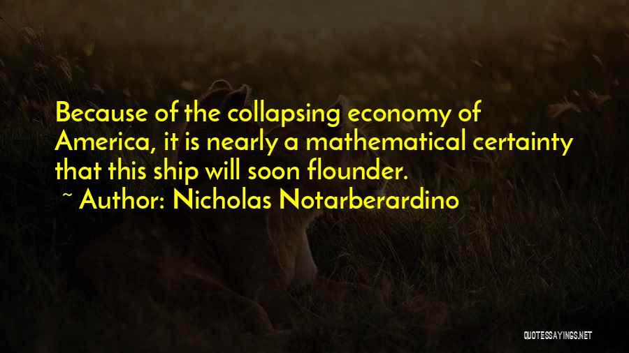 Flounder Quotes By Nicholas Notarberardino