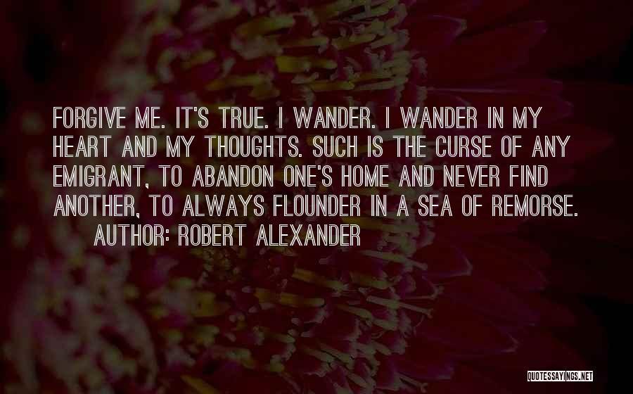 Flounder Quotes By Robert Alexander