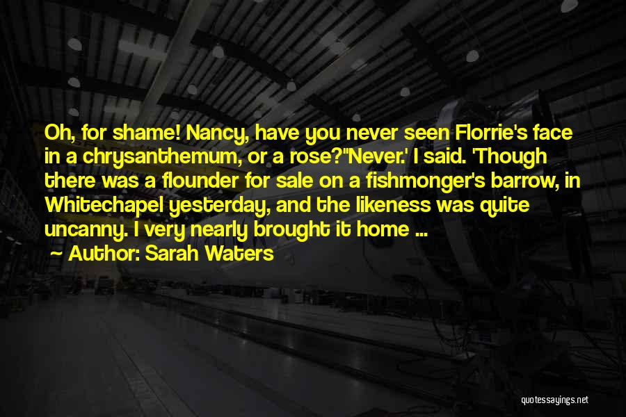 Flounder Quotes By Sarah Waters