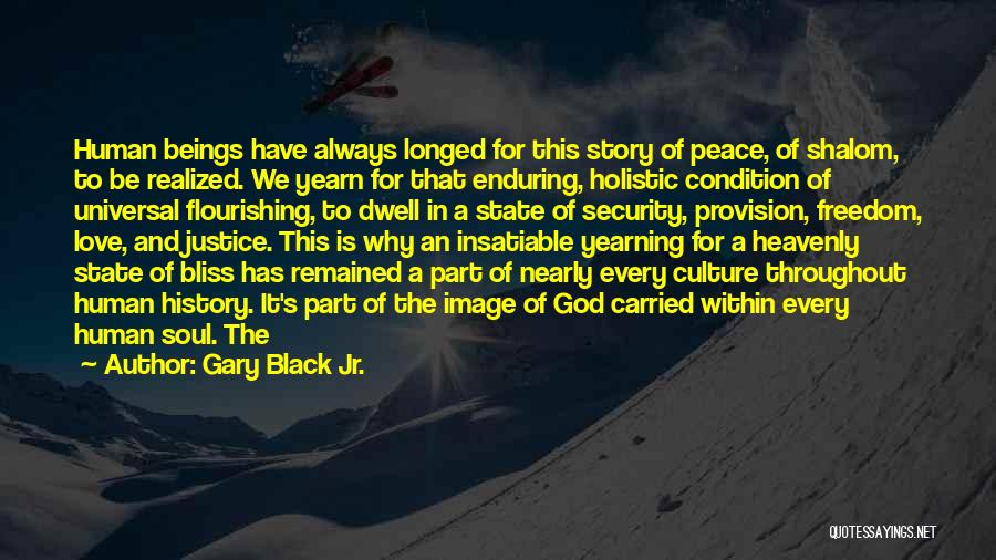 Flourishing Love Quotes By Gary Black Jr.