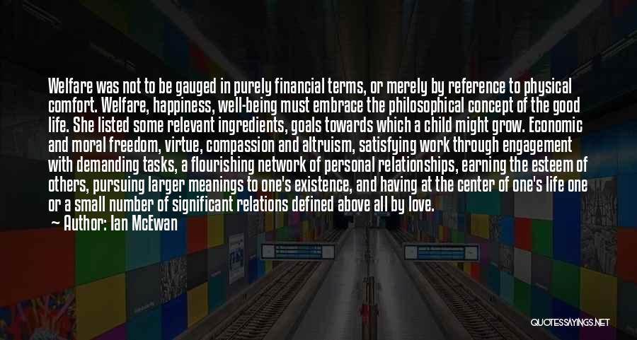 Flourishing Love Quotes By Ian McEwan