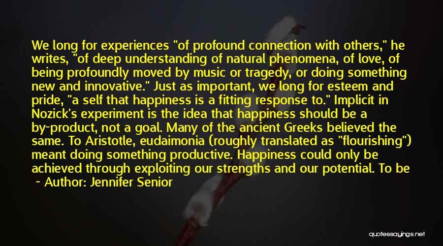 Flourishing Love Quotes By Jennifer Senior