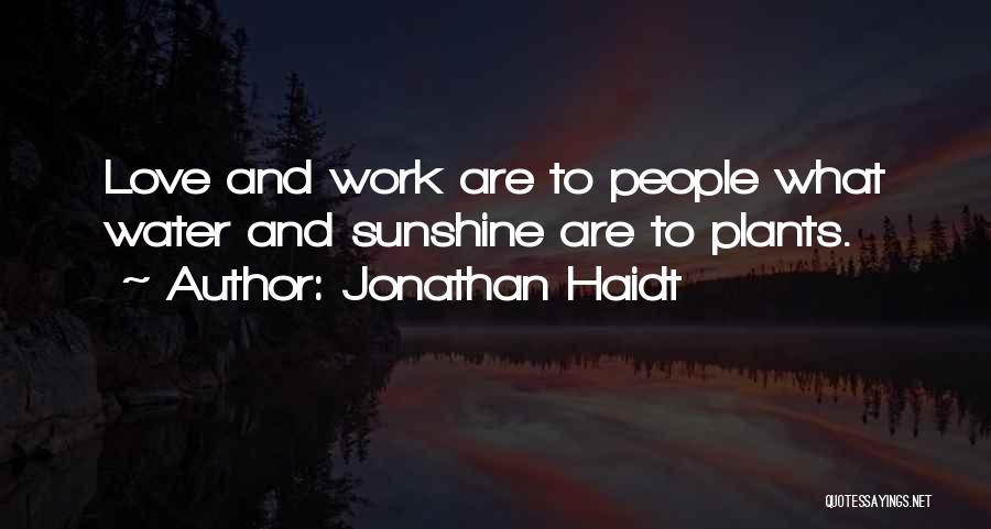 Flourishing Love Quotes By Jonathan Haidt