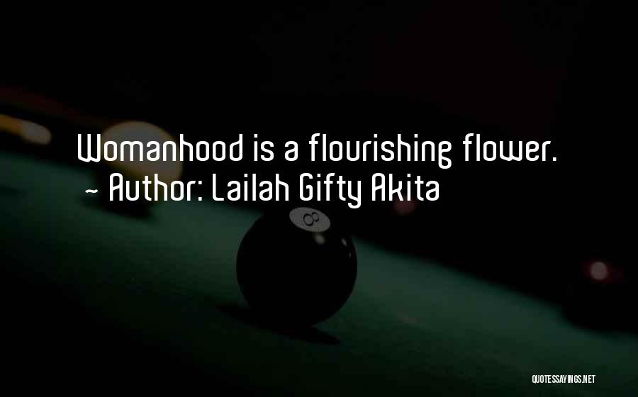 Flourishing Love Quotes By Lailah Gifty Akita