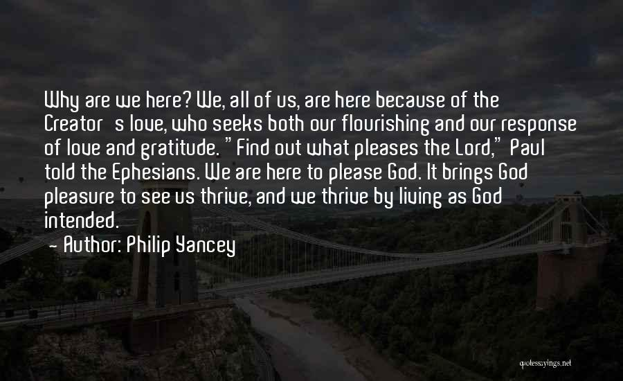 Flourishing Love Quotes By Philip Yancey