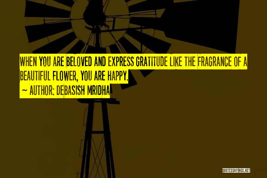 Flower Beautiful Quotes By Debasish Mridha