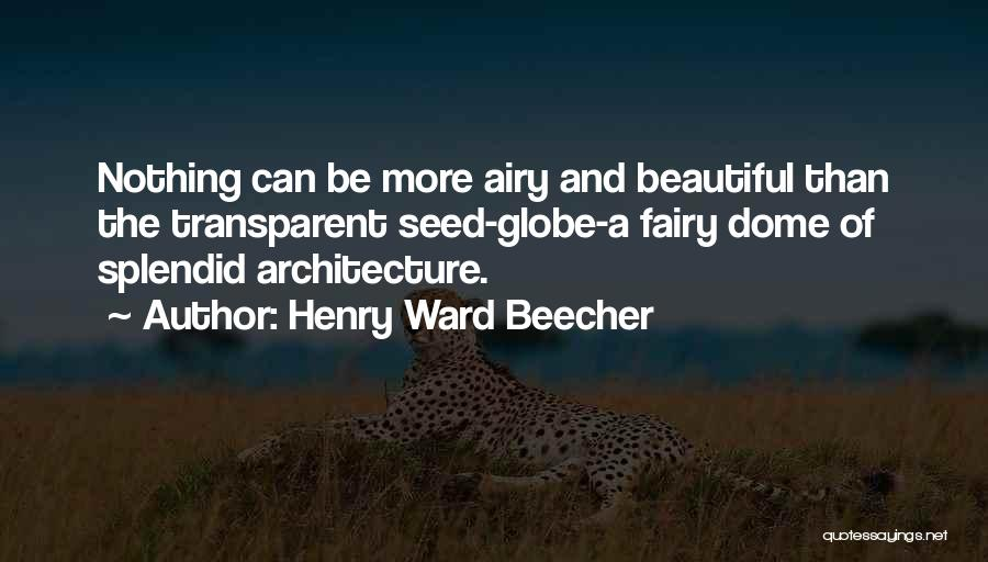 Flower Beautiful Quotes By Henry Ward Beecher