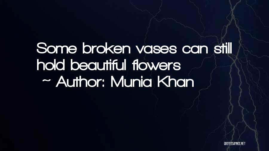 Flower Beautiful Quotes By Munia Khan