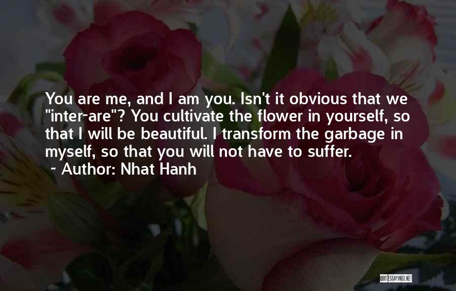 Flower Beautiful Quotes By Nhat Hanh