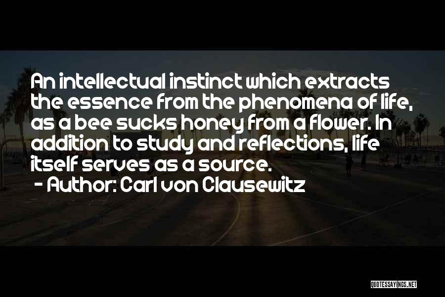 Flower Essence Quotes By Carl Von Clausewitz