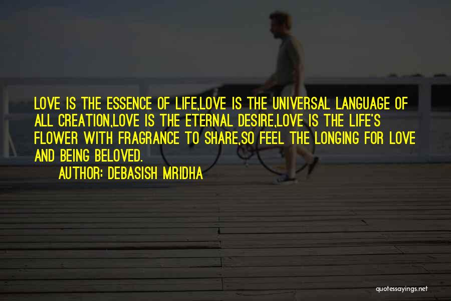 Flower Essence Quotes By Debasish Mridha