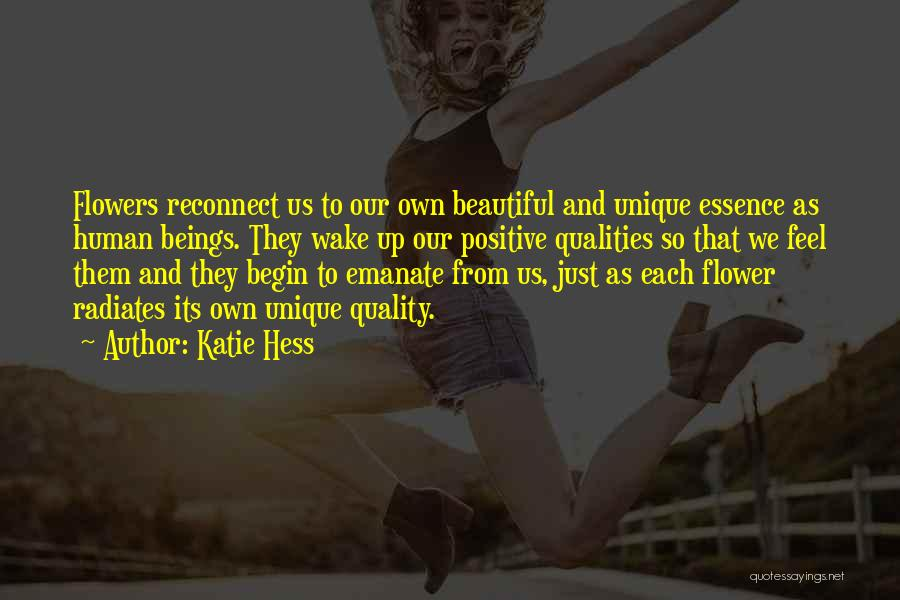 Flower Essence Quotes By Katie Hess