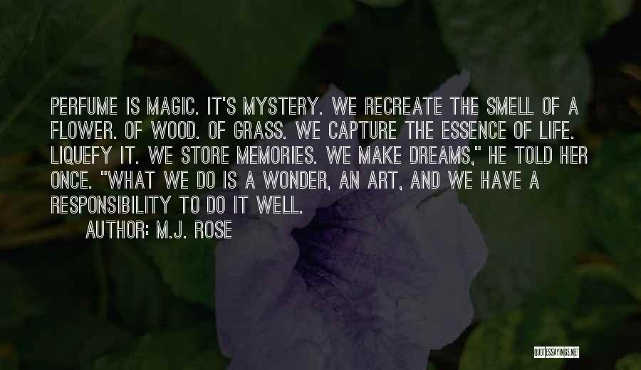 Flower Essence Quotes By M.J. Rose
