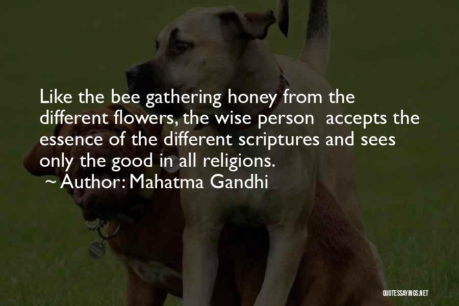 Flower Essence Quotes By Mahatma Gandhi