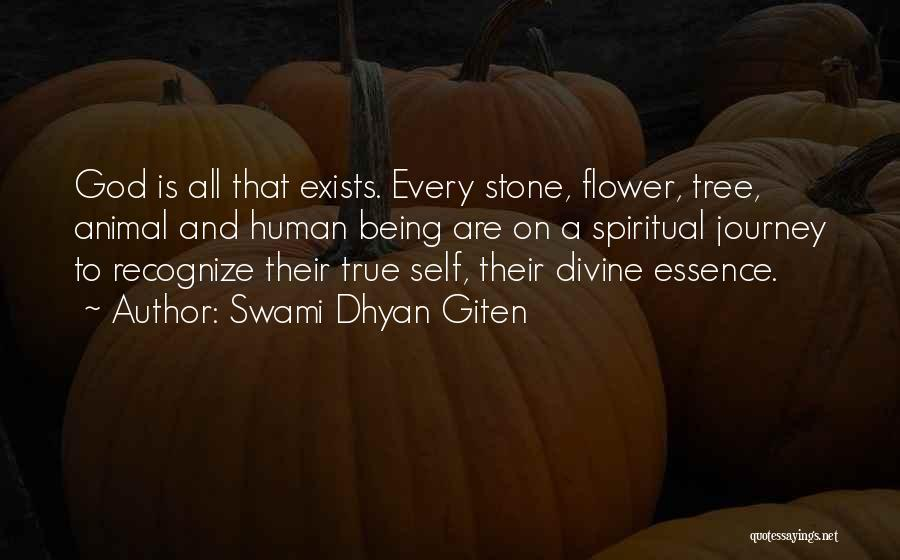 Flower Essence Quotes By Swami Dhyan Giten