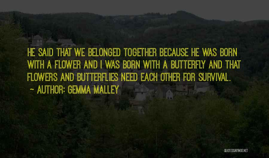 Flowers And Butterflies Quotes By Gemma Malley