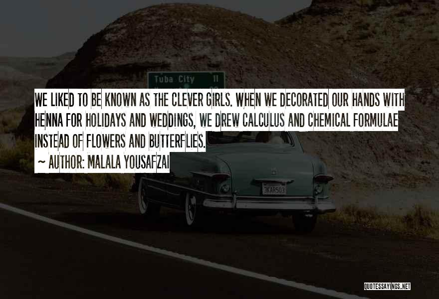 Flowers And Butterflies Quotes By Malala Yousafzai