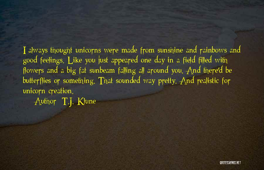 Flowers And Butterflies Quotes By T.J. Klune