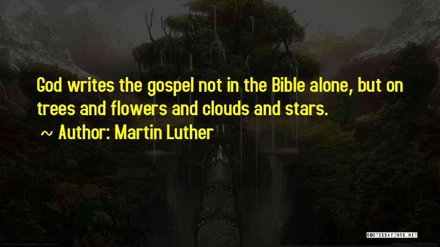 Flowers In The Bible Quotes By Martin Luther