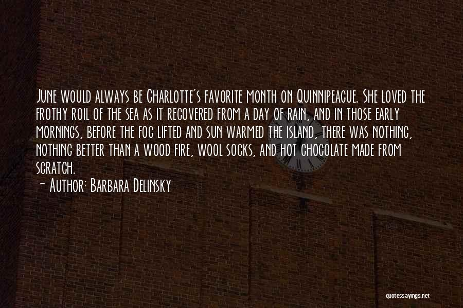 Flowers Made My Day Quotes By Barbara Delinsky