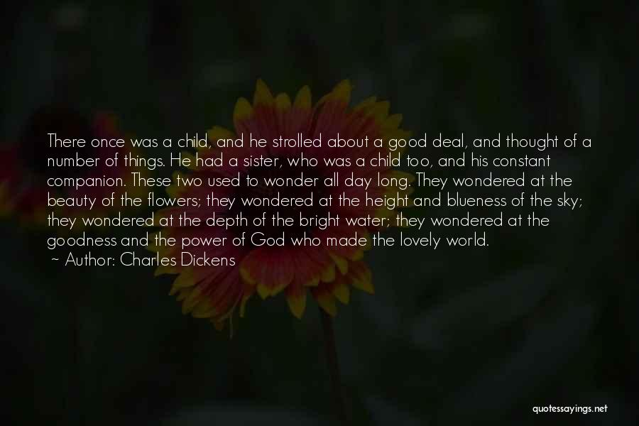 Flowers Made My Day Quotes By Charles Dickens