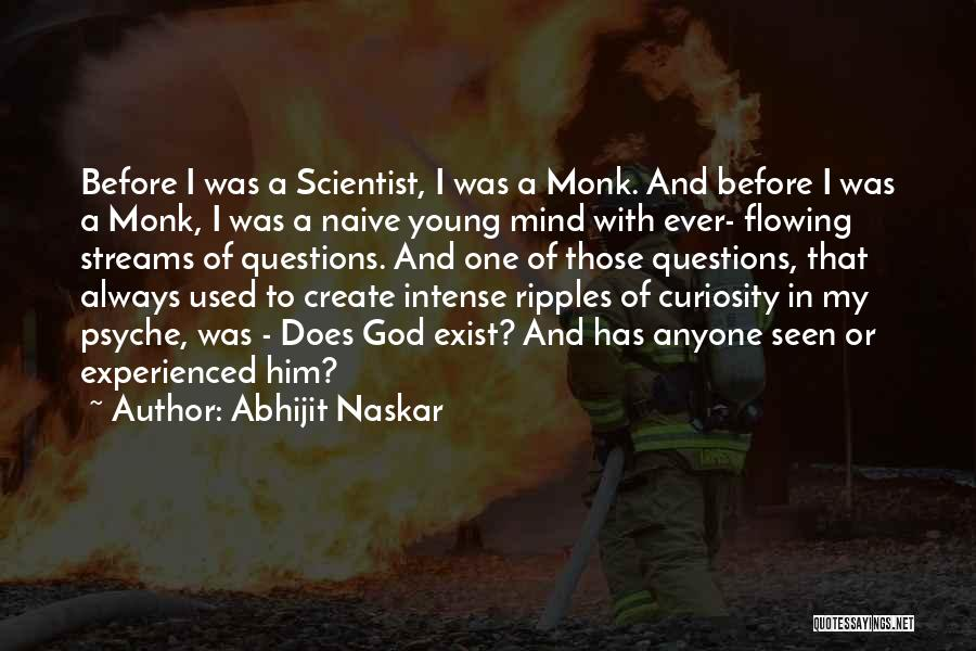 Flowing With Life Quotes By Abhijit Naskar