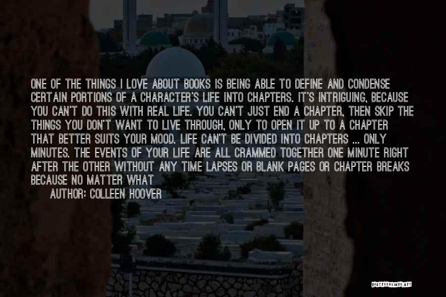 Flowing With Life Quotes By Colleen Hoover