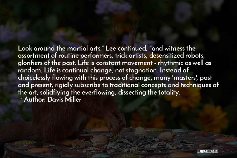 Flowing With Life Quotes By Davis Miller
