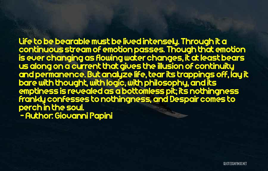 Flowing With Life Quotes By Giovanni Papini