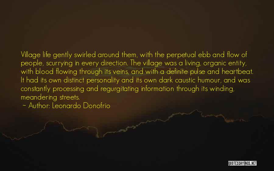 Flowing With Life Quotes By Leonardo Donofrio
