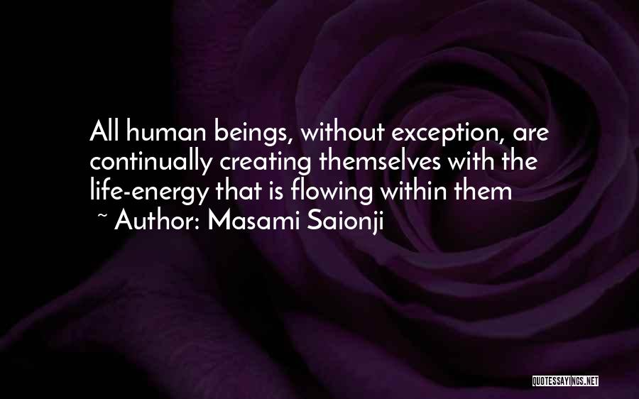 Flowing With Life Quotes By Masami Saionji