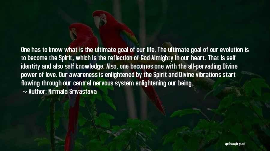 Flowing With Life Quotes By Nirmala Srivastava