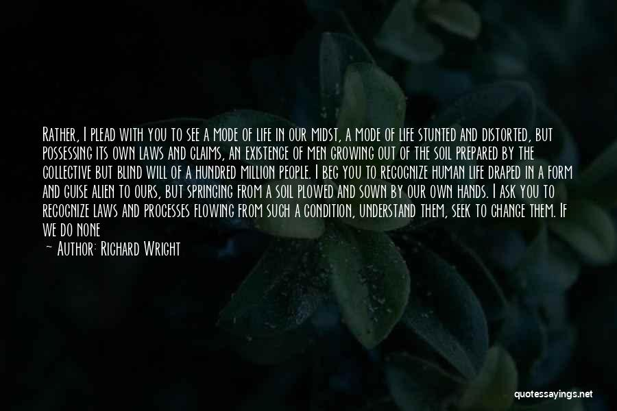 Flowing With Life Quotes By Richard Wright