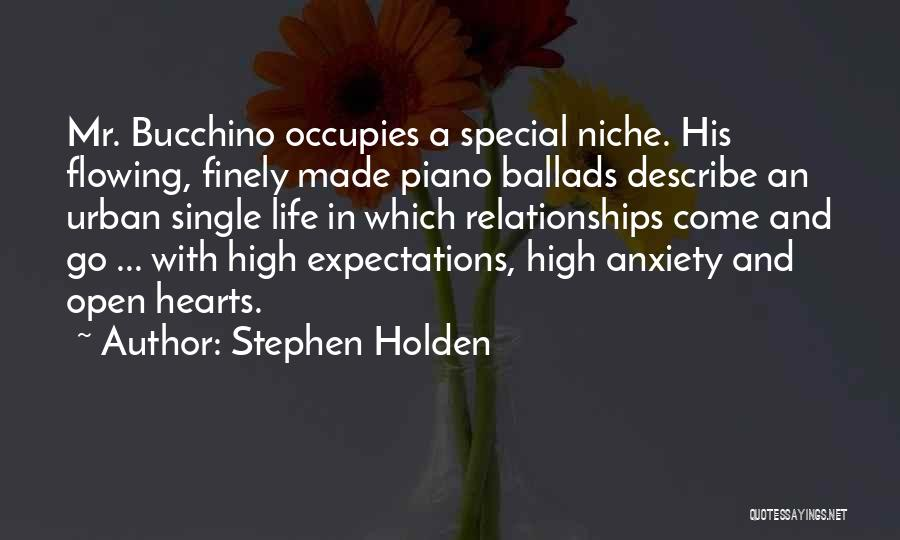 Flowing With Life Quotes By Stephen Holden