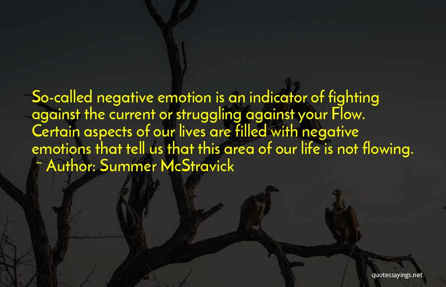 Flowing With Life Quotes By Summer McStravick