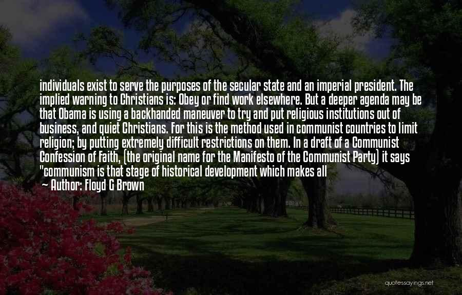 Floyd G Brown Quotes 1384968