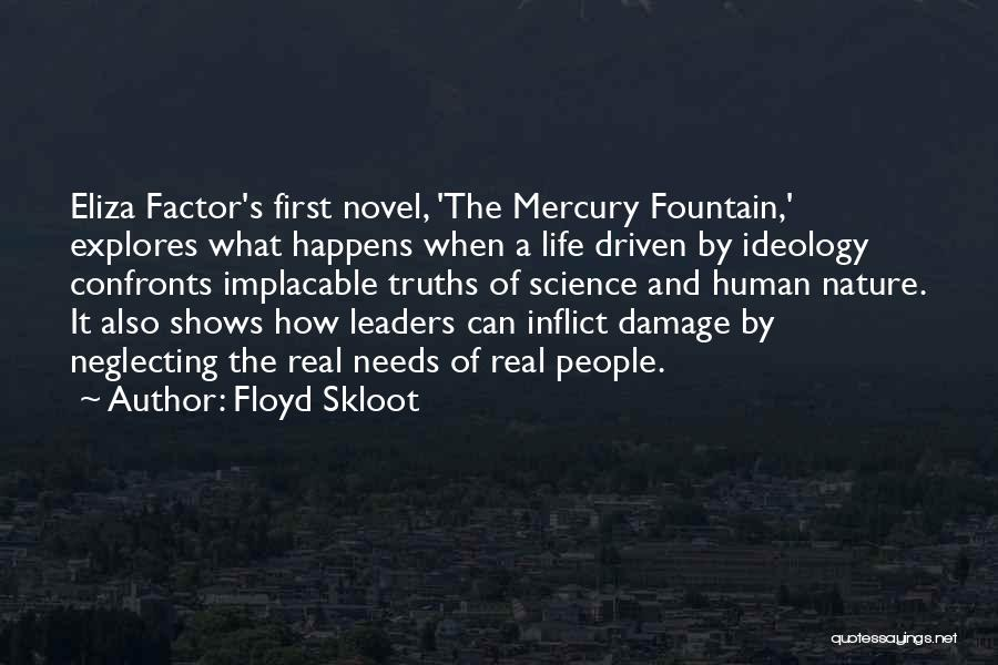 Floyd Skloot Quotes 1014683