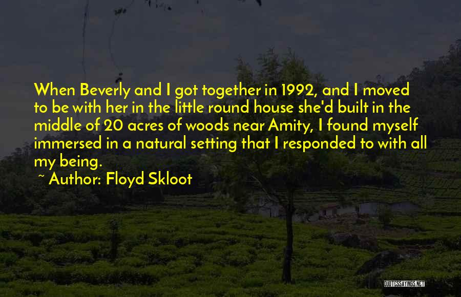 Floyd Skloot Quotes 1180002