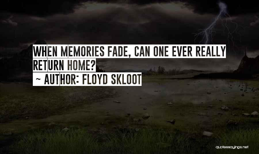 Floyd Skloot Quotes 1242379