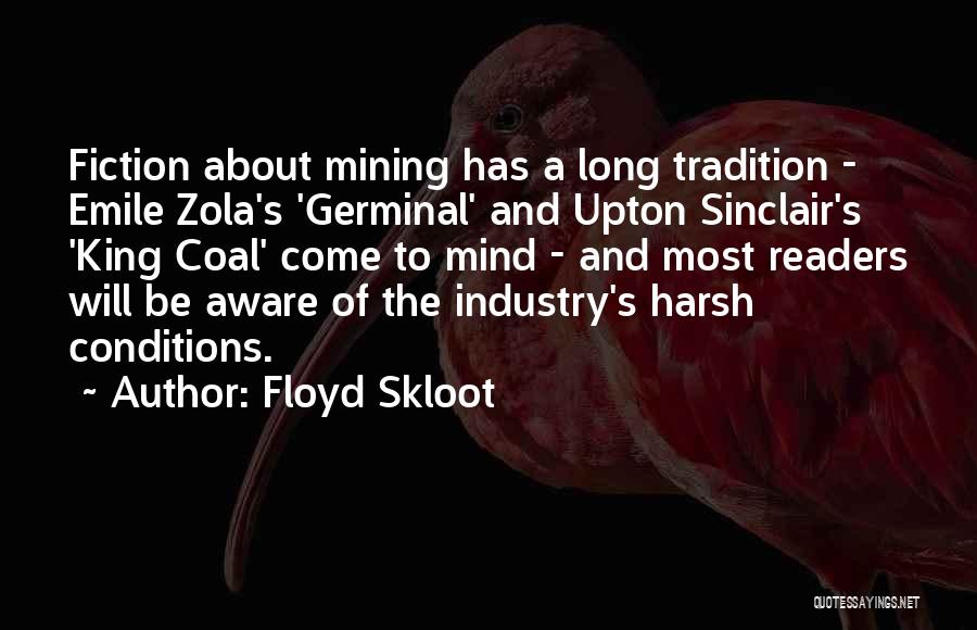 Floyd Skloot Quotes 1251577