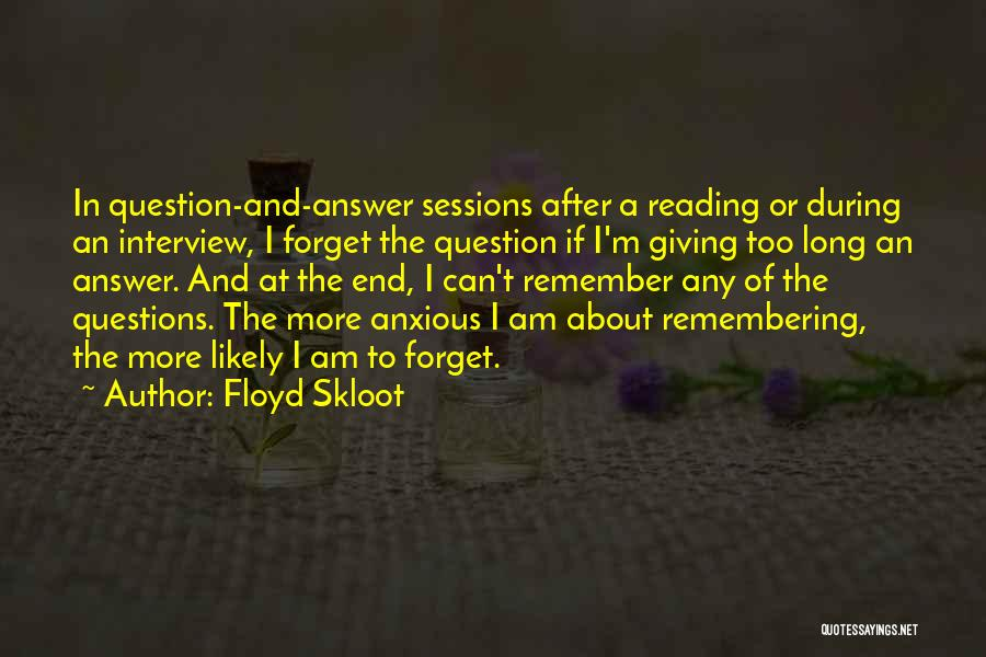 Floyd Skloot Quotes 1674548