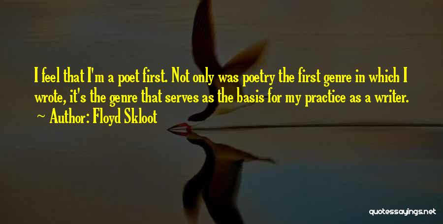 Floyd Skloot Quotes 312156