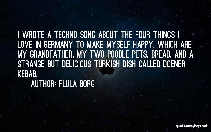 Flula Borg Quotes 1267238