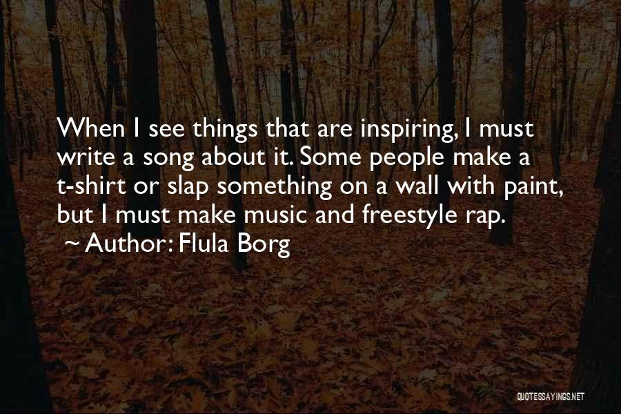 Flula Borg Quotes 182450
